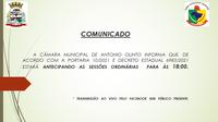 SESSÕES ORDINÁRIAS ANTECIPADAS PARA 18 HORAS